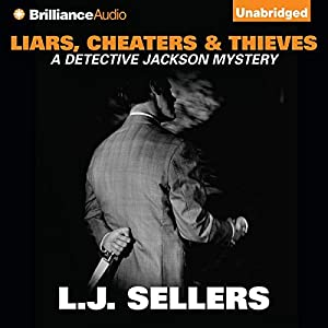 Liars, Cheaters & Thieves Audiobook