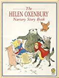 Nursery Story Book (Young Lions) (0006733824) by Oxenbury, Helen