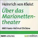 Über das Marionettentheater und andere Prosa | Heinrich von Kleist