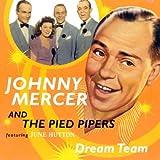 Johnny Mercer Dream Team