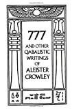 777 And Other Qabalistic Writings of Aleister Crowley (0877286701) by Regardie, Israel