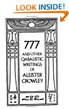 777 And Other Qabalistic Writings Of Aleister Crowley, Including Gemetria & Sepher Sephiroth