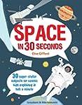 Space in 30 Seconds: 30 super-stellar...