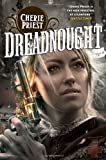 Dreadnought: 2 (Clockwork Century 2)