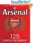 Arsenal 125: The Official Illustrated...