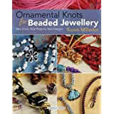 Ornamental Knots for Beaded Jewelleryby Millodot