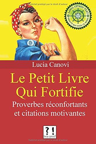 le-petit-livre-qui-fortifie-proverbes-fortifiants-et-citations-motivantes