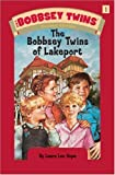 Bobbsey Twins 01: The Bobbsey Twins of Lakeport (044808001X) by Hope, Laura Lee