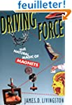 Driving Force - The Natural Magic of...