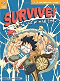 img - for Survive! Inside the Human Body, Vol. 3: The Nervous System book / textbook / text book