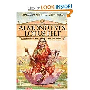 Almond Eyes, Lotus Feet - Sharada Dwivedi