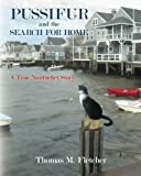 img - for Pussifur and the Search for Home: A True Nantucket Story book / textbook / text book