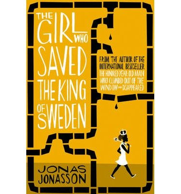 [(The Girl Who Saved the King of Sweden)] [ By