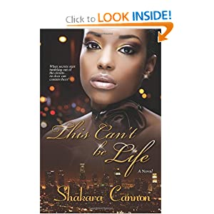 This Can't be Life - Shakara Cannon