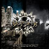 Who's Gonna Save the World by Wolfspring [Music CD]
