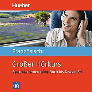 Großer Hörkurs Französisch Hörbuch