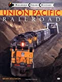 Union Pacific Railroad (Railroad Color History)
