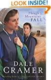 Though Mountains Fall (The Daughters of Caleb Bender) (Volume 3)