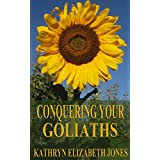 Conquering Your Goliaths: A Parable of the Five Stones ~ Kathryn Elizabeth Jones