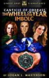 The Wheel of the Year: Imbolc (The Canticle of Ordrass Book 2)