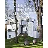 Villen im Kölner Süden: Rodenkirchen, Sürth, Weiß und Hahnwald