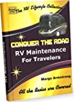 Conquer the Road: RV Maintenance for...