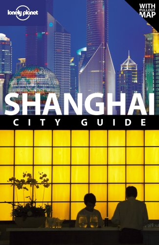 Lonely Planet Shanghai (City Travel Guide)
