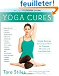 Yoga Cures: Simple Routines to Conque...