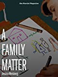 A Family Matter (Kindle Single)