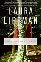 a novel:What the Dead Know…
