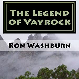 The Legend of Vayrock, Volume 1 Audiobook