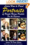 Learn How to Paint Portraits of Peopl...
