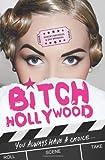 Bitch Hollywood