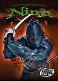 Ninja (Torque Books: History's Greatest Warriors) (Torque: History's Greatest Warriors)