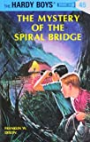 The Mystery of the Spiral Bridge (Hardy Boys, Book 45)