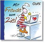 Mit Freude zum Ziel: Oups Minibuch