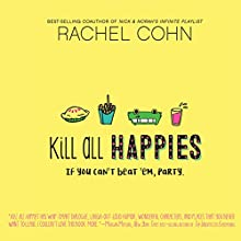 Kill All Happies Audiobook by Rachel Cohn Narrated by Lauren Ezzo