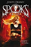 Joseph Delaney The Spook's Blood: Book 10 (The Wardstone Chronicles)