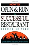 img - for How to Open and Run a Successful Restaurant by Christopher Egerton-Thomas (1995-01-26) book / textbook / text book