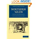 Northern 'Ajl-n, 'within the Decapolis' (Cambridge Library Collection - Archaeology)