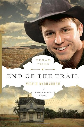 Image of End of the Trail (The Texas Trail Series)