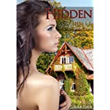 Hidden (Group Sex Erotic Fairy Tale) (Fairest) ~ Lorelei Knox