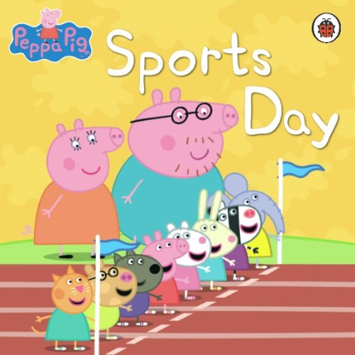 Peppa Pig: Sports Day: Sports Day