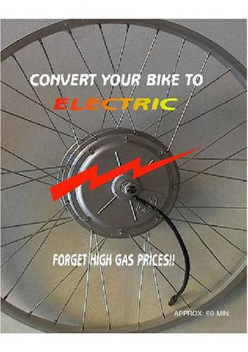 Convert Your Bike to Electric/ Forget High Gas Prices