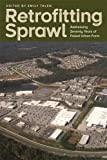 img - for Retrofitting Sprawl: Addressing Seventy Years of Failed Urban Form book / textbook / text book