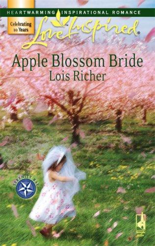 Image of Apple Blossom Bride (Serenity Bay, Book 2) (Love Inspired #389)