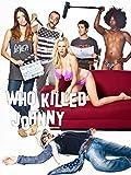 Who Killed Johnny - Comedy DVD, Funny Videos