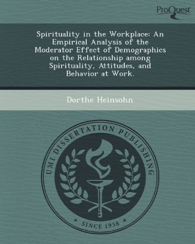 Spirituality in the Workplace: An Empirical Analysis