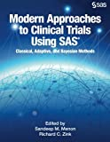 img - for Modern Approaches to Clinical Trials Using SAS: Classical, Adaptive, and Bayesia book / textbook / text book