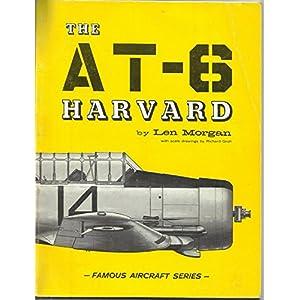 The AT-6 Harvard (Famous Aircraft Series)